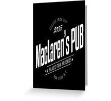 MacLaren's Pub Greeting Card