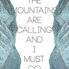 Mountains Are Calling1 by Hayely Queen