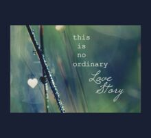 No Ordinary Love Story T-Shirt