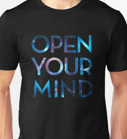 OPEN YOUR MIND, Galaxy, Space, Universe, Star Unisex T-Shirt