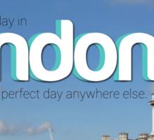 Bad day in London Sticker