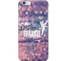 Leave a Little Sparkle Wherever You Go iPhone Case/Skin