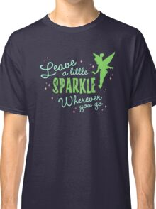 Leave a Little Sparkle Wherever You Go Classic T-Shirt