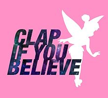 Clap if you Believe // Tinkerbell by hocapontas