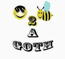 happy 2 bee a goth Unisex T-Shirt