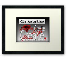 Create You Framed Print