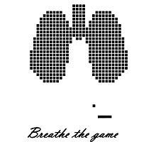 Breathe the Game Photographic Print