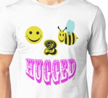 happy 2 bee hugged Unisex T-Shirt