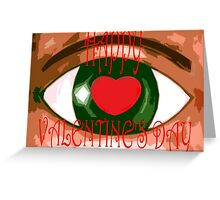 HAPPY VALENTINE'S DAY 11 Greeting Card