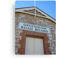 The Greenough Road Board, Western Australia Canvas Print