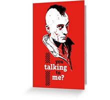 Travis Bickle - Taxi Driver Greeting Card