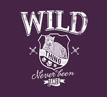 Quote - Wild thing Never been Tamed Unisex T-Shirt