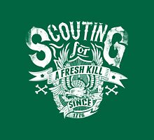 Quote - Scouting for Fresh KILL Unisex T-Shirt