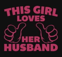 This Girl Loves Husband 2 by GregWR