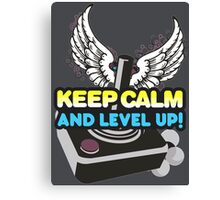 Keep Calm and Level Up! Canvas Print