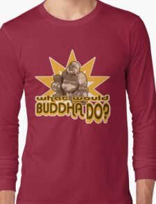 Buddha t-shirt Long Sleeve T-Shirt