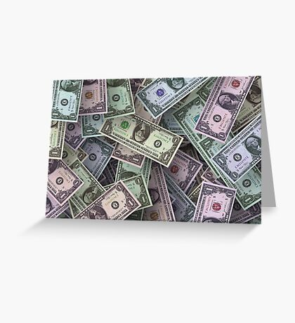 Dollar Bills Greeting Card