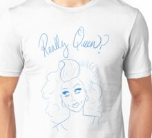Really Queen? // #RuMemberWhen Unisex T-Shirt