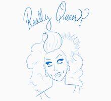 Really Queen? // #RuMemberWhen Unisex T-Shirt