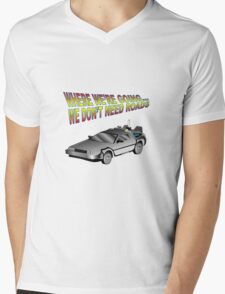 We Don't Need Roads in a Delorean Mens V-Neck T-Shirt