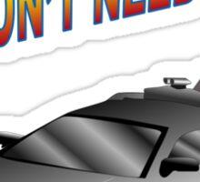 We Don't Need Roads in a Delorean Sticker