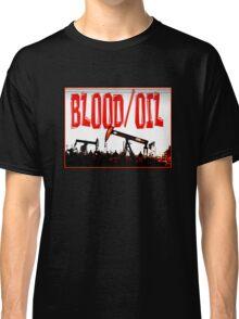 Blood/Oil Classic T-Shirt