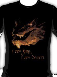 I am fire, I am Death T-Shirt