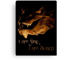 I am fire, I am Death Canvas Print