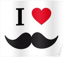 I love mustache with red heart Poster