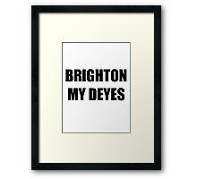 Brighton My Deyes Framed Print