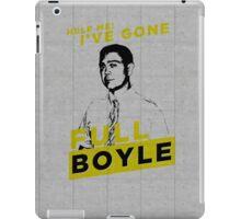 Full Boyle! iPad Case/Skin