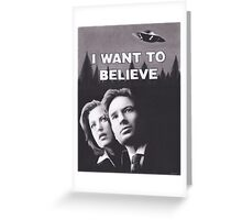 I Want to Believe X Files Greeting Card
