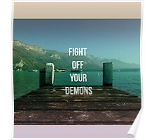 FIGHT OFF YOUR DEMONS - BRAND NEW BAND LYRIC  Poster