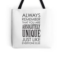 Absolutely Unique... Tote Bag