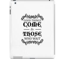 Those Who Wait... iPad Case/Skin