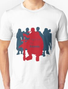 I fight for my friends! T-Shirt