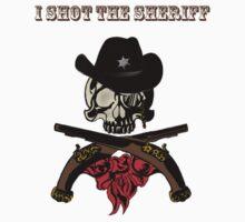 I Shot The Sheriff by Samantha Dean