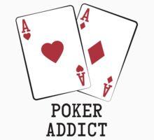 I'm a pokerholic. T-Shirt