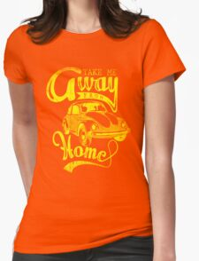 Quote - Take me away from Home T-Shirt