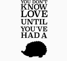 You Don't Know Love Until You've Had A Hedgehog - Black Womens Fitted T-Shirt