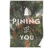 PINING FOR YOU Poster