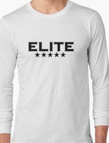 ELITE, 5 stars, For the Best of the Best! Long Sleeve T-Shirt