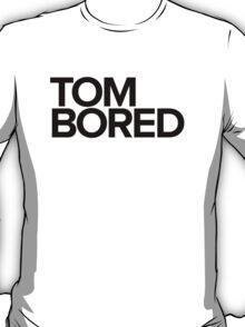 Tom Bored - black T-Shirt