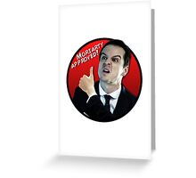 Moriarty Approved! Greeting Card