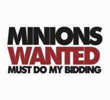 Minions wanted must do my bidding by Boogiemonst