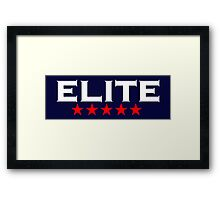 ELITE, 5 stars, For the Best of the Best! Framed Print