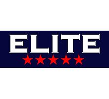 ELITE, 5 stars, For the Best of the Best! Photographic Print