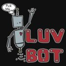Luv Bot by bchrisdesigns
