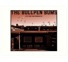 The Bullpen Bums 2015 Art Print