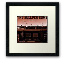 The Bullpen Bums 2015 Framed Print